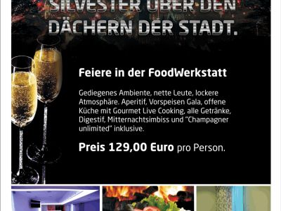 FOODWERKSTATT SILVESTER LOUNGE PARTY